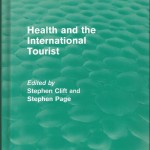 Academic's classic study on Health and Tourism re-launched by leading academic publisher