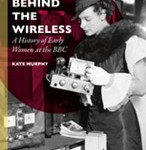 Dr Kate Murphy publishes book about pioneering BBC women