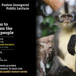 BU's Fusion Inaugural Lecture Series: free event explores how monkey and ape behaviours are shaped by the environment and human activity
